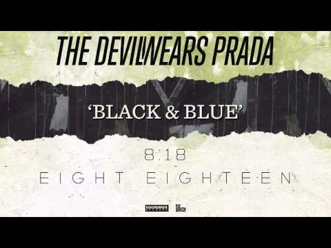 The Devil Wears Prada - Black & Blue (Audio)