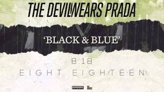 Black & Blue The Devil Wears Prada