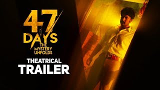47 DAYS Movie Theatrical Trailer | Satya Dev | Raghu Kunche | Pooja Jhaveri