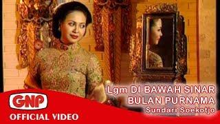 Lgm Di Bawah Sinar Bulan Purnama - Sundari Soekotjo (Official Video)