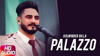 Palazzo (Extended Version) | Kulwinder Billa & Shivjot | Aman | Himanshi | Full Punjabi Song 2018