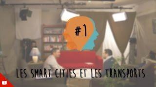 La Rumeur #1 : les Smart Cities et les transports