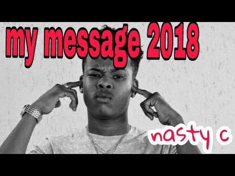 NASTY C message  (2018)