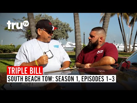 South Beach Tow | FULL EPISODE TRIPLE BILL: Season 1, Episodes 1, 2 & 3 | truTV