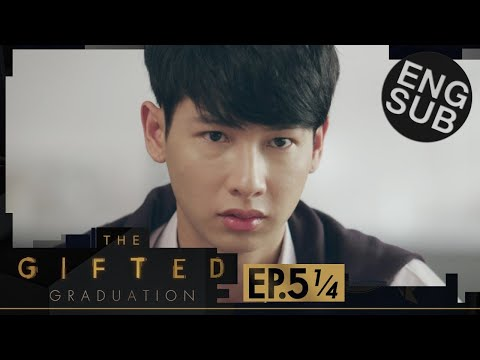 [Eng Sub] The Gifted Graduation | EP.5 [1/4]