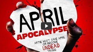 Nonton April Apocalypse Zombies Pelicula Completa - español Film Subtitle Indonesia Streaming Movie Download