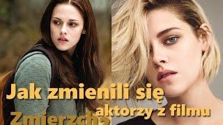 Jak zmienili się aktorzy z filmu Zmierzch?