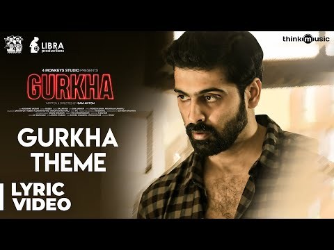 Gurkha | Gurkha Theme Lyric Video