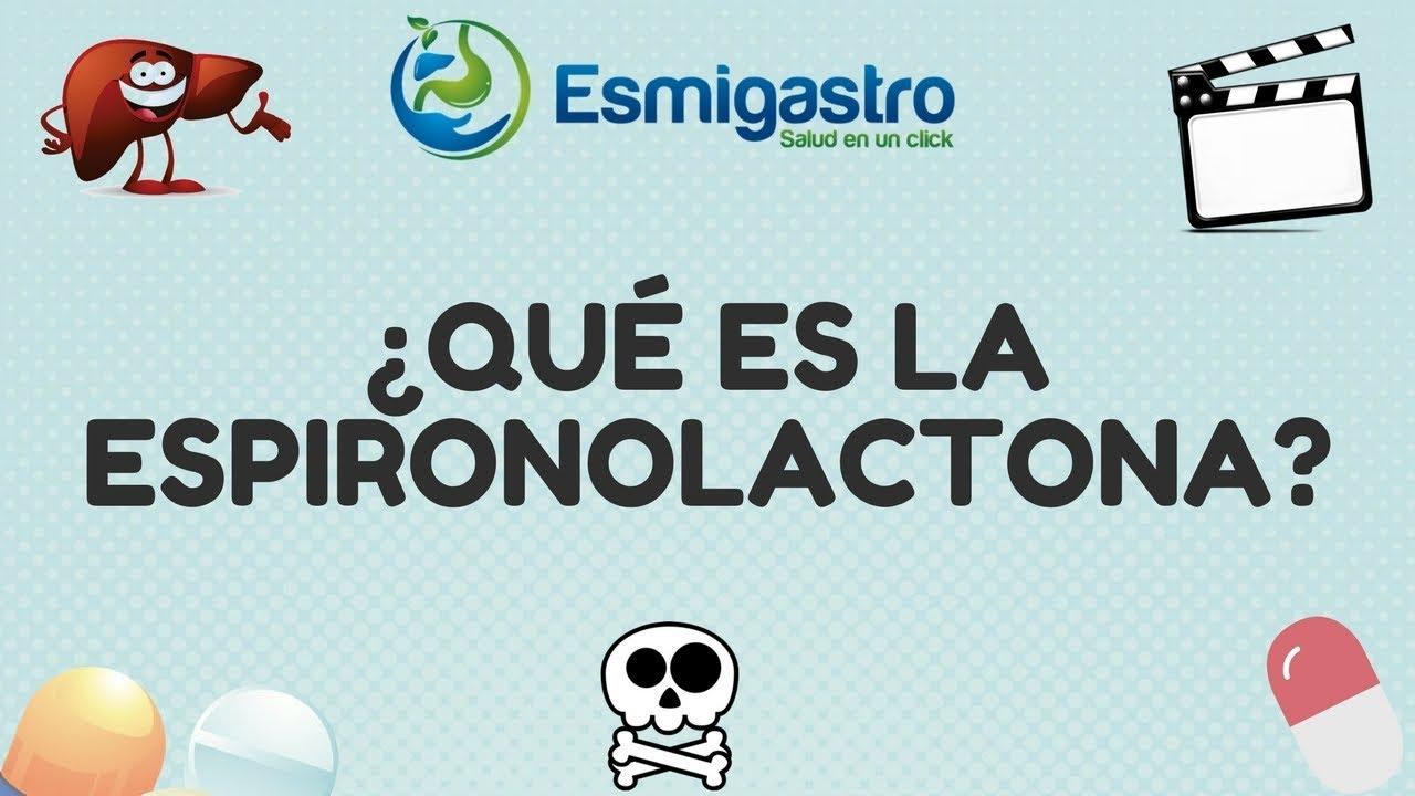¿Qué es la espironolactona?