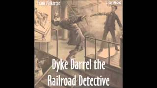 Dyke Darrel the Railroad Detective (FULL Audiobook)