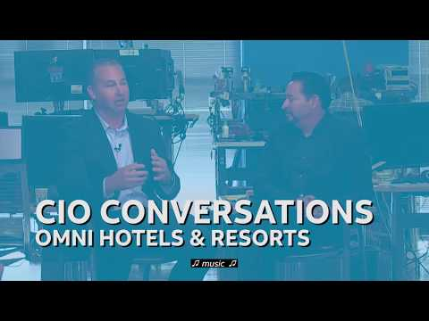 CIO conversations: Omni Hotels & Resorts
