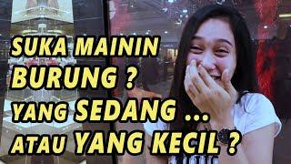 Video SUKA MAININ BURUNG? YANG SEDANG ATAU YANG KECIL ? 😍😍😍😍😍 | SOSIAL EKSPERIMEN INDONESIA MP3, 3GP, MP4, WEBM, AVI, FLV Maret 2019