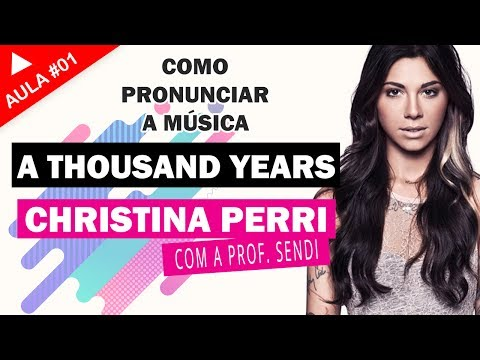 Aprenda a cantar a música A Thousand Years