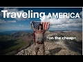 Traveling America On The Cheap