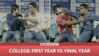 Video FilterCopy | College -  First Year vs. Final Year | ft. Akash Deep Arora and Viraj MP3, 3GP, MP4, WEBM, AVI, FLV Mei 2018