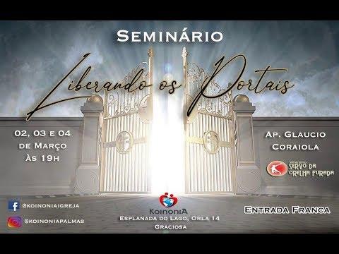 Seminário Liberando os Portais - 02-03-2019