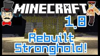 Minecraft 1.8 REBUILT STRONGHOLD Custom Map! Renovated&Repaired!