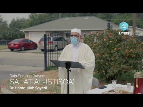 Rain Seeking Prayers Salat Al-Istisqa'