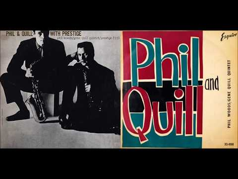 Phil Woods Gene Quill Quintet – Phil & Quill With Prestige