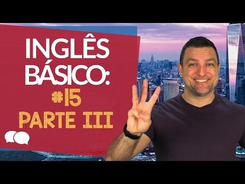 Aula de ingles Basico 15 - Parte 3
