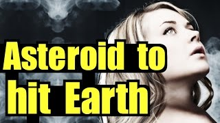 FEMA Red Alert - Asteroid to Hit Earth - NASA confirms Earth Overdue for Massive Asteroid Impact