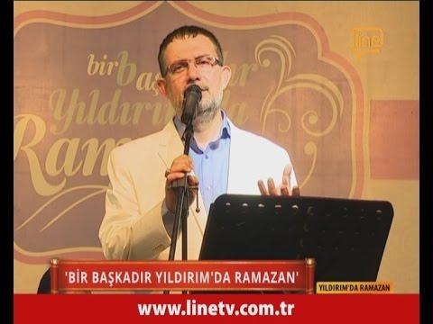 Yıldırım'da Ramazan 09  -06 Temmuz 2015-  İbrahim Sadri