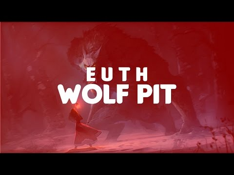 E U T H & Kris Rod - Wolf Pit