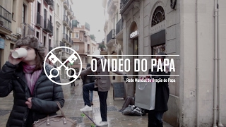 """O 'vídeo do Papa' de fevereiro: """"Não abandonem os pobres"""""""