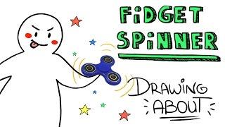 Video FIDGET SPINER | Drawing About MP3, 3GP, MP4, WEBM, AVI, FLV November 2017