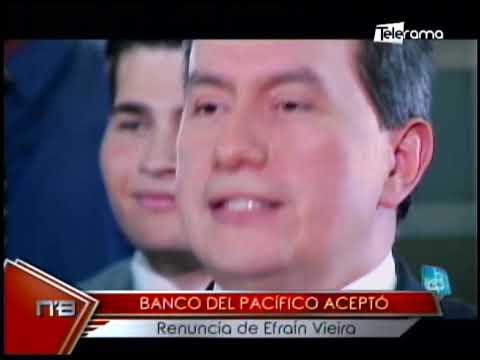 Banco del Pacífico aceptó renuncia de Efráin Viera