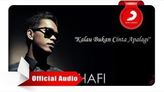 Video Agus Hafi - Kalau Bukan Cinta Apalagi [Official Audio Video] MP3, 3GP, MP4, WEBM, AVI, FLV November 2017