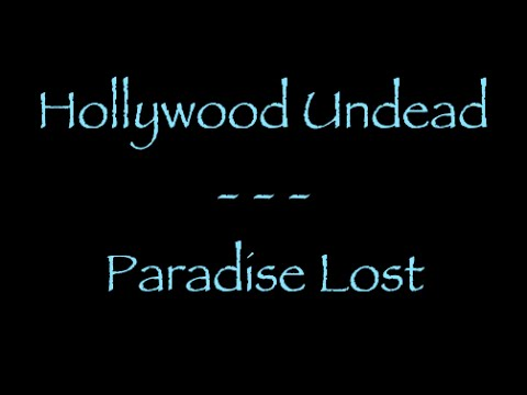 Lyrics Traduction Française : Hollywood Undead - Paradise Lost