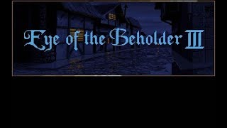 Eye of the Beholder 3 - 05 Lost in the Woods