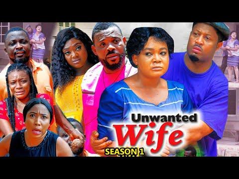 UNWANTED WIFE SEASON 1 (Trending  Movie) Mike Ezuruonye & Rachel Okonkwo 2021 Latest Nigerian  Movie