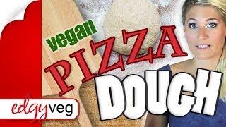Vegan Pizza Dough Crust Recipe | The Edgy Veg