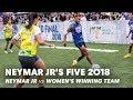 Neymar Jr 39 s Five 2018: Neymar Jr Vs Women 39 s Winni
