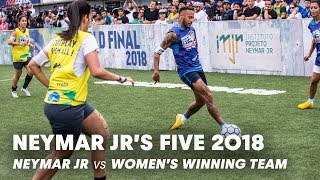 Video Neymar Jr's Five 2018: Neymar Jr vs Women's Winning Team | Five-A-Side Football Tournament MP3, 3GP, MP4, WEBM, AVI, FLV Januari 2019
