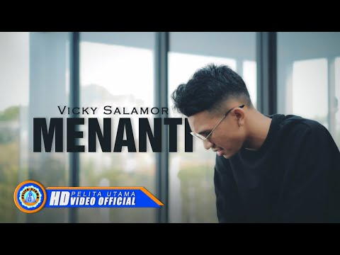 Vicky Salamor - MENANTI ( Official Music Video ) [HD]
