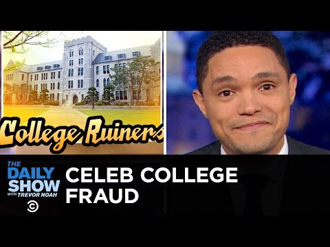 Hollywood Stars Caught Bribing College Admissions | The Daily Show