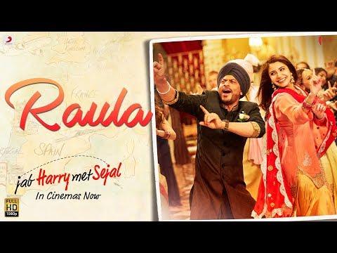 Raula – Shah Rukh Khan | Anushka Sharma | Pritam