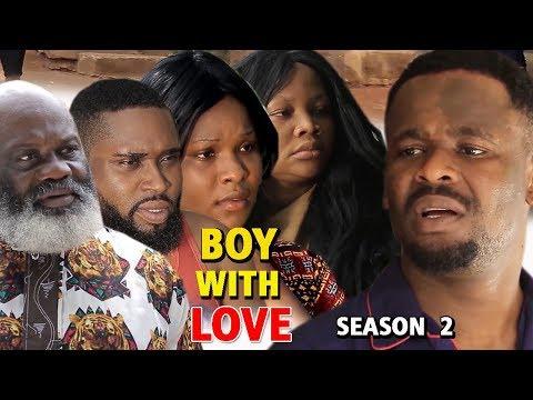 BOY WITH LOVE SEASON 2 - New Movie 2019 Latest Nigerian Nollywood Movie Full HD