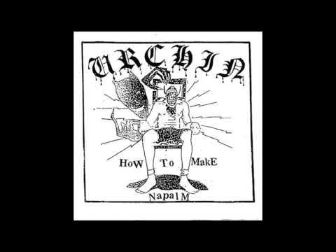 URCHIN - How To Make Napalm [USA - 2017]