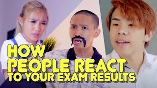Video HOW PEOPLE REACT TO YOUR EXAM RESULTS MP3, 3GP, MP4, WEBM, AVI, FLV Agustus 2018