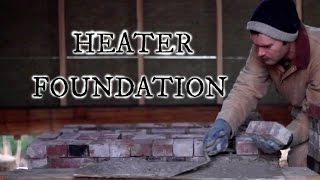Masonry Heater Foundation