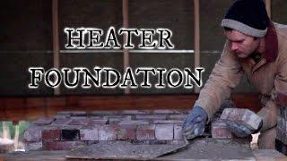 Masonry Heater Foundation