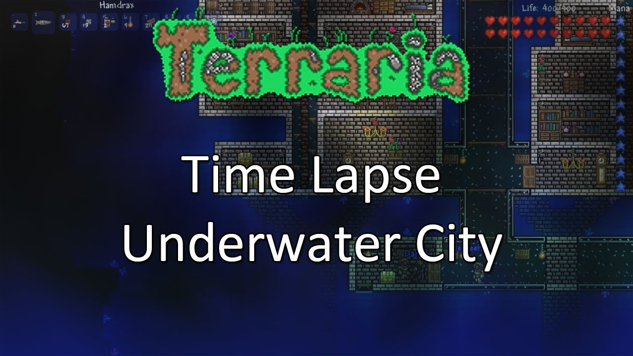Terraria: Time Lapse — Underwater City!