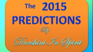 2015 WORLD PREDICTIONS: Extreme Weather, TORNADO'S, Floods. Earthquakes,Cyclones,Terrorism +