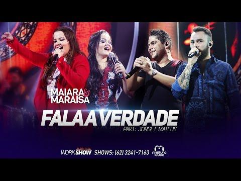 Maiara & Maraísa - Fala a Verdade (part. Jorge & Mateus)