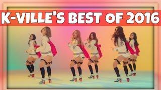K-VILLE'S BEST K-POP SONGS OF 2016 full download video download mp3 download music download