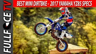 9. 2017 Yamaha YZ85 Review Specs and Top Speed